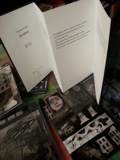 Incidenti, 2014, Edizioni Fuoridalcoro, XIII plaquette d'arte con testo poetico di Massimo Daviddi, al quale Marco Lupi si è ispirato per realizzare le 60 copertine eseguite singolarmente in originale